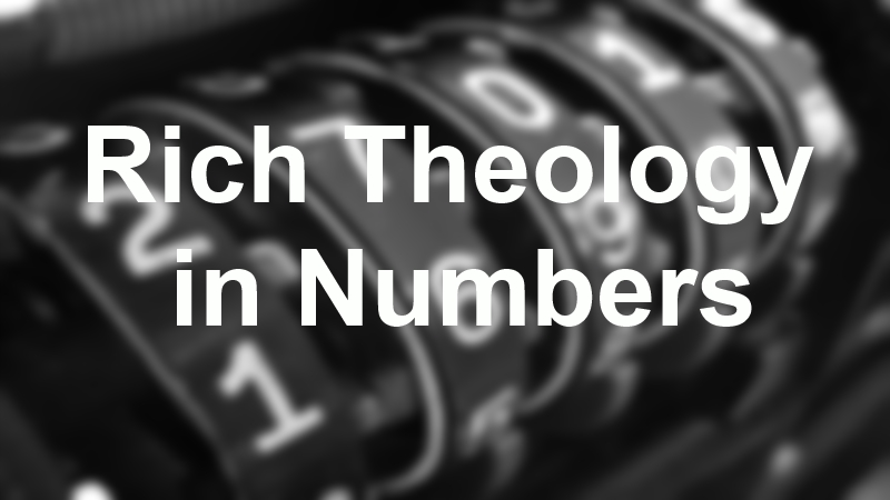 Rich Theology in Numbers